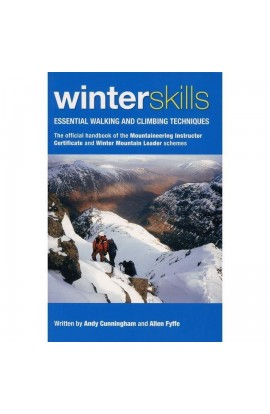 WINTER SKILLS: ESSENTIAL WALKING AND CLIMBING TECHNIQUES: MLTB VOLUME 3