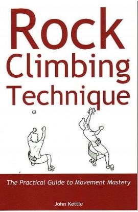 ROCK CLIMBING TECHNIQUE - JOHN KETTLE
