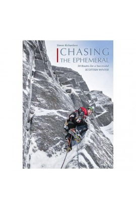 CHASING THE EPHEMERAL - 50 ROUTES FOR A SUCCESSFUL WINTER