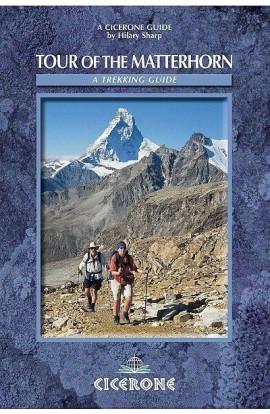 TOUR OF THE MATTERHORN: A TREKKING GUIDE - CICERONE