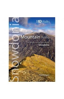 TOP 10 WALKS: SNOWDONIA MOUNTAIN WALKS