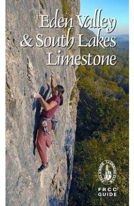 EDEN VALLEY & SOUTH LAKES LIMESTONE - FRCC GUIDE