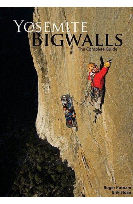 YOSEMITE BIG WALLS - THE COMPLETE GUIDE