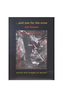 ONE FOR THE CROW - JOHN REDHEAD