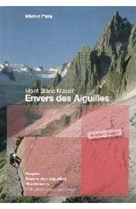 MONT BLANC MASSIF: ENVERS DES AIGUILLES