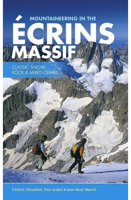 MOUNTAINEERING IN THE ECRINS MASSIF: CLASSIC SNOW, ROCK & MIXED CLIMBS
