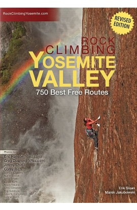 ROCK CLIMBING YOSEMITE VALLEY: 750 BEST FREE ROUTES (2018) Revised edition