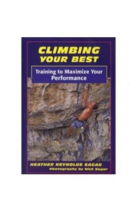 CLIMBING YOUR BEST - HEATHER REYNOLDS SAGAR