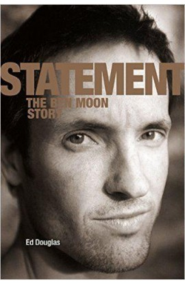 STATEMENT: THE BEN MOON STORY - ED DOUGLAS