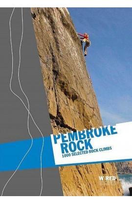 PEMBROKE ROCK - 1000 SELECTED ROCK CLIMBS