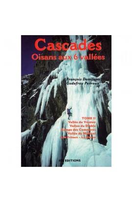 CASCADES OISANS - TOME 2