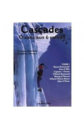 CASCADES OISANS - TOME 1