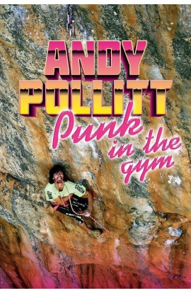 ANDY POLLITT - PUNK IN THE GYM
