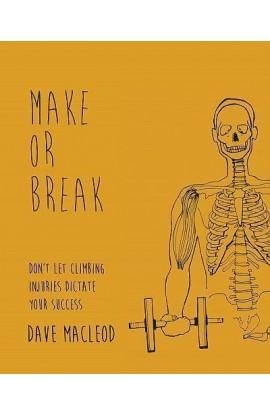 MAKE OR BREAK - DAVE MACLEOD