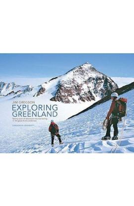 EXPLORING GREENLAND - JIM GREGSON