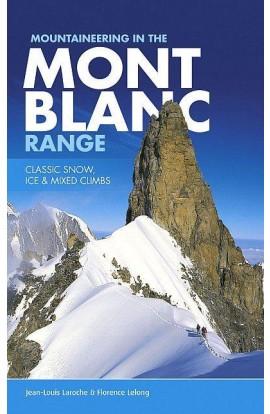 MONT BLANC RANGE CLASSIC SNOW, ICE & MIXED CLIMBS