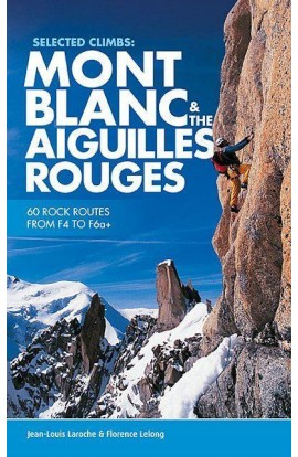 MONT BLANC AND THE AIGUILLES ROUGES