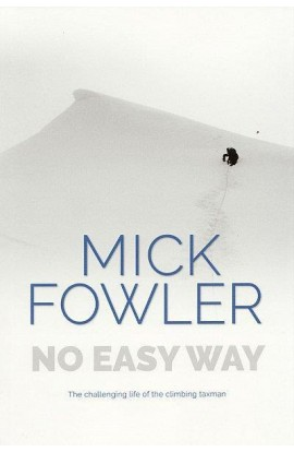 NO EASY WAY - MICK FOWLER