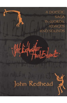 SOFT EXPLOSIVE HARD EMBRACE - JOHN REDHEAD
