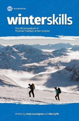 WINTER SKILLS: ESSENTIAL WALKING AND CLIMBING TECHNIQUES 3RD EDITION