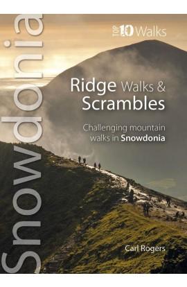 TOP 10 WALKS: SNOWDONIA RIDGE WALKS & SCRAMBLES