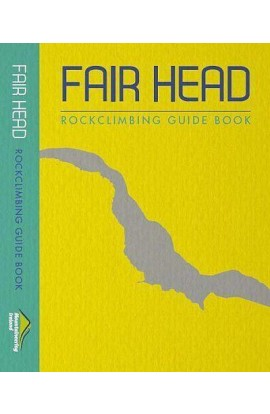 FAIR HEAD ROCK CLIMBING GUIDE BOOK