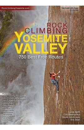 ROCK CLIMBING YOSEMITE VALLEY: 750 BEST FREE ROUTES (2016)